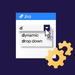 Dynamic drop down lists in Jira
